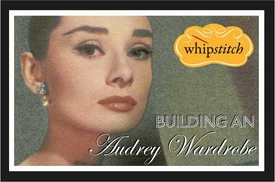 Building-an-Audrey-Wardrobe-Whipstitch
